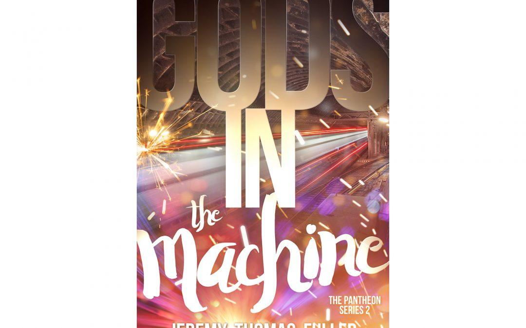 Gods in the Machine