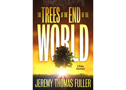 The Trees at the End of the World