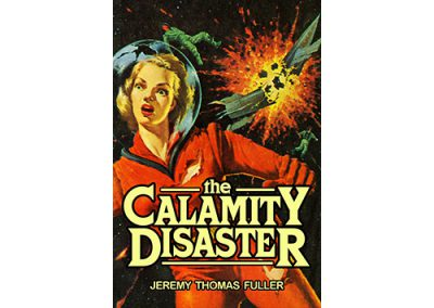 The Calamity Disaster