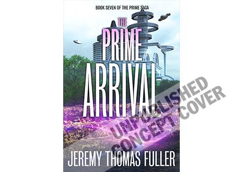 The Prime Arrival